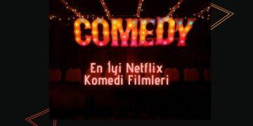 en iyi netflix komedi filmleri